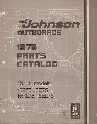 1975 JOHNSON OUTBOARD MOTOR 15 HP MODELS p/n 387015 PARTS MANUAL (579)