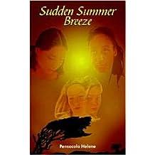 Sudden Summer Breeze