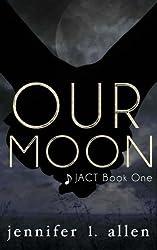 Our Moon by Jennifer L. Allen (2015-05-29)
