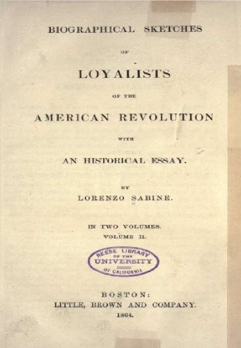 Biographical sketches of loyalists of the American Revolution : with an historical essay (Volume 2)
