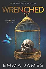 Wrenched: Dark Romance Thriller (Hell's Bastard) Paperback