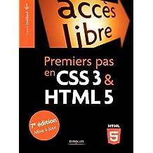 PREMIERS PAS EN CSS3 ET HTML5 7E ÉD.