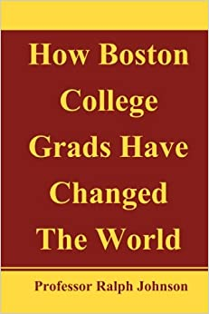 Book How Boston College Grads Have Changed the World
