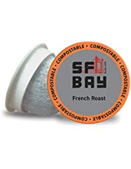 SF Bay Coffee French Roast 80 Ct Dark Roast Compostable Coffee Pods, K Cup Compatible including Keurig 2.0 (Packaging May Vary)