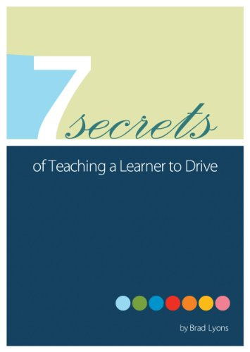 Seven Secrets of Teaching a Learner to Drive