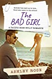 The Bad Girl: A Pacific High School Bully Romance (The Pacific High Series Book 4)