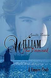 William The Damned (A Vampire Pirate) (The Vampire Pirate Saga) (Volume 1)