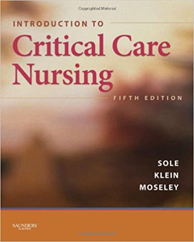 Introduction to critical care nursing 5e sole introduction to introduction to critical care nursing 5e sole introduction to critical care nursing 5th edition fandeluxe Gallery
