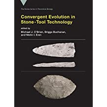Convergent Evolution in Stone-Tool Technology (Vienna Series in Theoretical Biology)