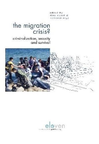 The Migration Crisis?: Criminalization, Security and Survival