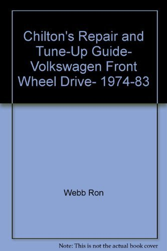 Gti Drive 3 - Chilton's repair & tune-up guide, Volkswagen front wheel drive, 1974-83: Dasher, GTI, Jetta, Quantum, Rabbit, Pick-up, Scirocco, all models including diesel by Chilton Book Company (1983-05-03)