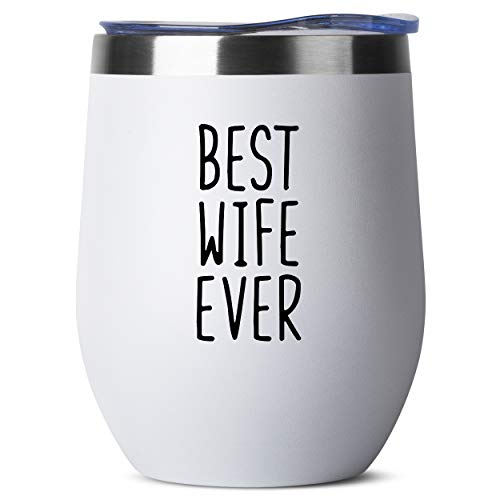 Best Wife Ever - Birthday Gifts for Women or Men - Stainless Steel Tumbler - 12 oz White Tumblers with Lid - Funny Anniversary Gift Ideas for Him, Her, Husband or Wife. Insulated Cups (The Best Gift For Your Wife)