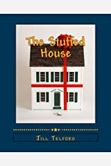 The Stuffed House Paperback