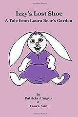 Izzy's Lost Shoe: A Tale from Laura Bear's Garden Paperback
