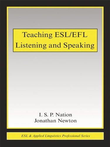 Teaching ESL/EFL Listening and Speaking (ESL & Applied Linguistics Professional Series) Pdf