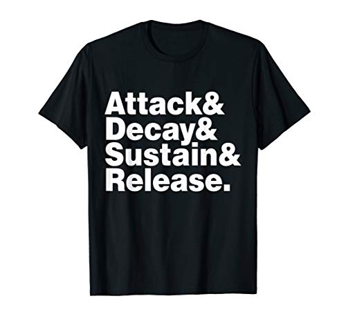 Attack & Decay & Sustain & Release T-shirt ADSR