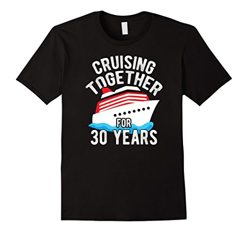 Mens 30th Anniversary Gift T Shirt Cruising Together 30 Years Tee Large Black