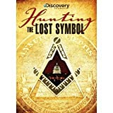 The Discovery Channel : Hunting the Lost Symbol , Secret America : Conspiracy , Theories , Myths and Lies About Iconic American Symbols