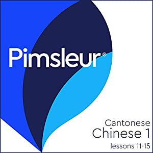 Chinese (Can) Phase 1, Unit 11-15 Audiobook