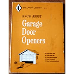 Know about garage door openers (Skillfact library)