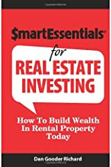 Smart Essentials For Real Estate Investing: How To Build Wealth In Rental Property Today Paperback