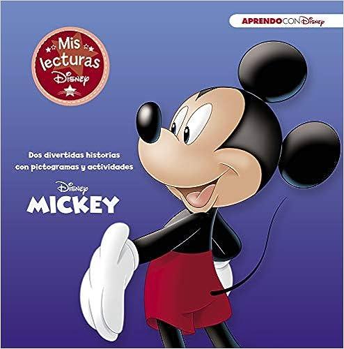 Mickey (mis Lecturas Disney): 2 Divertidas Historias Con Pictogramas Y Actividades Descargar PDF Ahora
