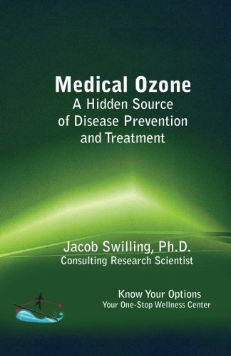 Medical Ozone a Hidden Source of Disease Prevention and Treatment