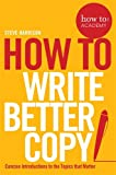 How To Write Better Copy (How To: Academy)