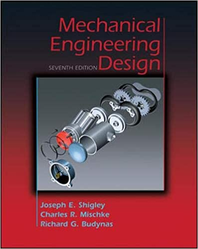 Mechanical Engineering Design Mcgraw Hill Mechanical Engineering Mischke Charles Shigley Joseph 9780072520361 Amazon Com Books