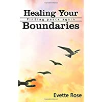 Healing Your Boundaries: Finding Peace Again