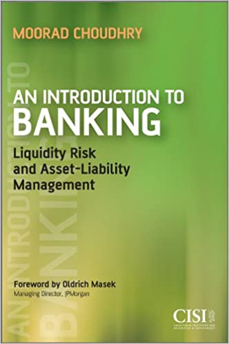 Amazon an introduction to banking liquidity risk and asset amazon an introduction to banking liquidity risk and asset liability management securities institute ebook moorad choudhry oldrich masek kindle fandeluxe Image collections