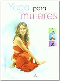 Yoga para Mujeres (Ejercicio y Masaje): Amazon.es: Estefanía ...