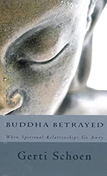Buddha Betrayed by [Schoen, Gerti]