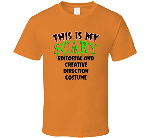 This is My Scary Editorial and Creative Direction Halloween Cool Trending Job T Shirt L Orange -