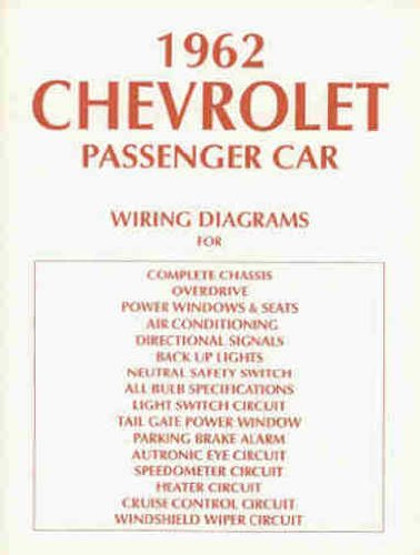 - 1962 CHEVROLET CARS COMPLETE SET OF FACTORY ELECTRICAL WIRING DIAGRAMS & SCHEMATICS GUIDE 10 PAGES - INCLUDES: Biscayne, Bel Air, Impala, and full size Station Wagons. CHEVY 62