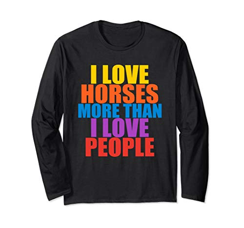 Horse Rider, Equestrian Horse Lover Funny Long Sleeve Shirt