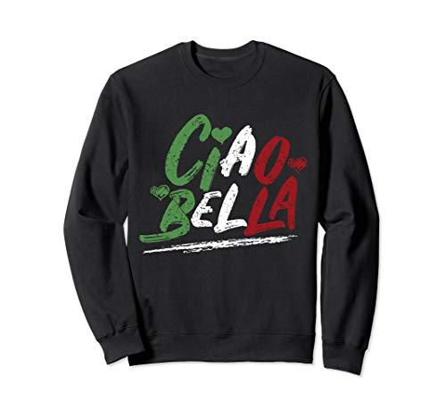 Ciao Bella Italy Flag Sweatshirt, Italian Sweatshirt