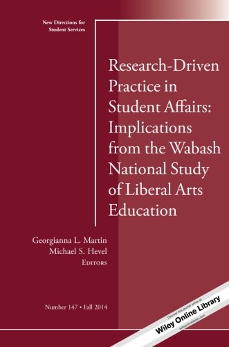 Research Driven Practice In Student Affairs  Implications From The Wabash National Study Of Liberal Arts Education  New Directions For Student     147  J B Ss Single Issue Student Services