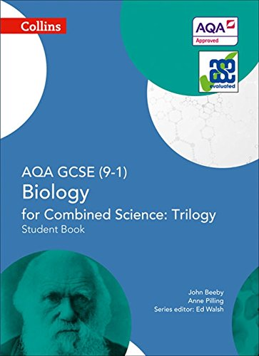Collins GCSE Science - AQA GCSE (9-1) Biology for Combined Science: Triology: Student Book