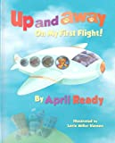 img - for Up and Away on My First Flight book / textbook / text book