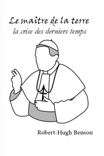 le-matre-de-la-terre-la-crise-des-derniers-temps-french-edition