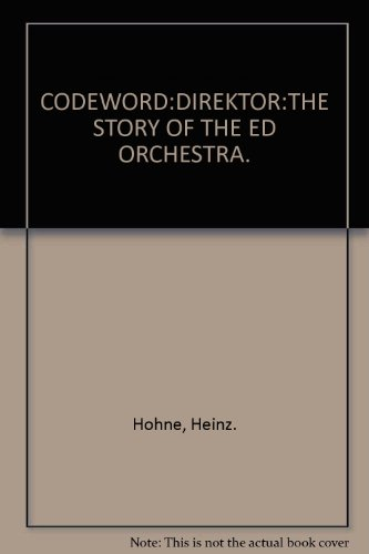 Codeword: Direktor; the Story of the Red Orchestra