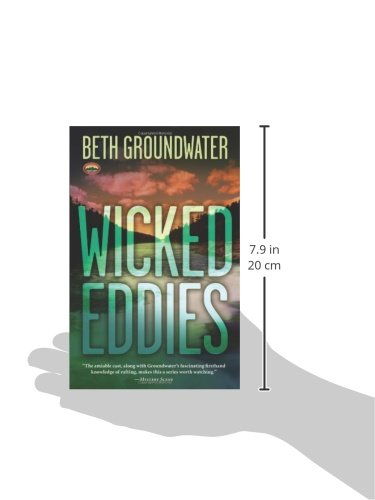 Wicked Eddies An Rm Outdoor Adventures Mystery 2 By Beth Groundwater