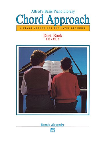 Basic Piano Duet Book (Alfred's Basic Piano Chord Approach Duet Book, Bk 2: A Piano Method for the Later Beginner (Alfred's Basic Piano Library))