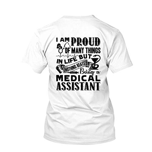 In Prink Being A Medical Assistant Women Shirt, Short Sleeve Men Tshirt White, XL -