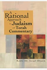 A Rational Approach to Judaism and Torah Commentary Hardcover