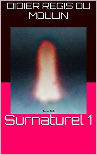 Surnaturel 1 (French Edition)