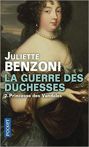Amazon Fr La Guerre Des Duchesses 2 Juliette Benzoni