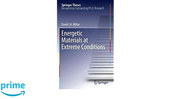 Energetic Materials at Extreme Conditions (Springer Theses)