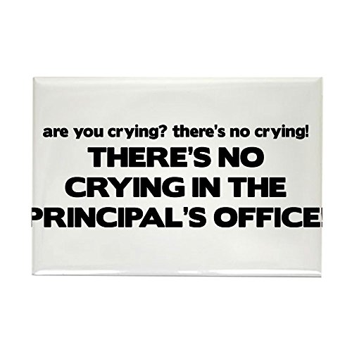 CafePress There's No Crying Principal's Office Rectangle Mag Rectangle Magnet, 2
